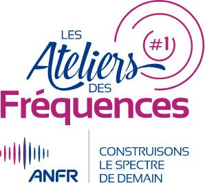 Les Ateliers des Fréquences - ANFR - Construisons le spectre de demain